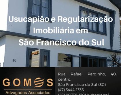 Usucapião: regularização de imóveis em São Francisco do Sul(SC)